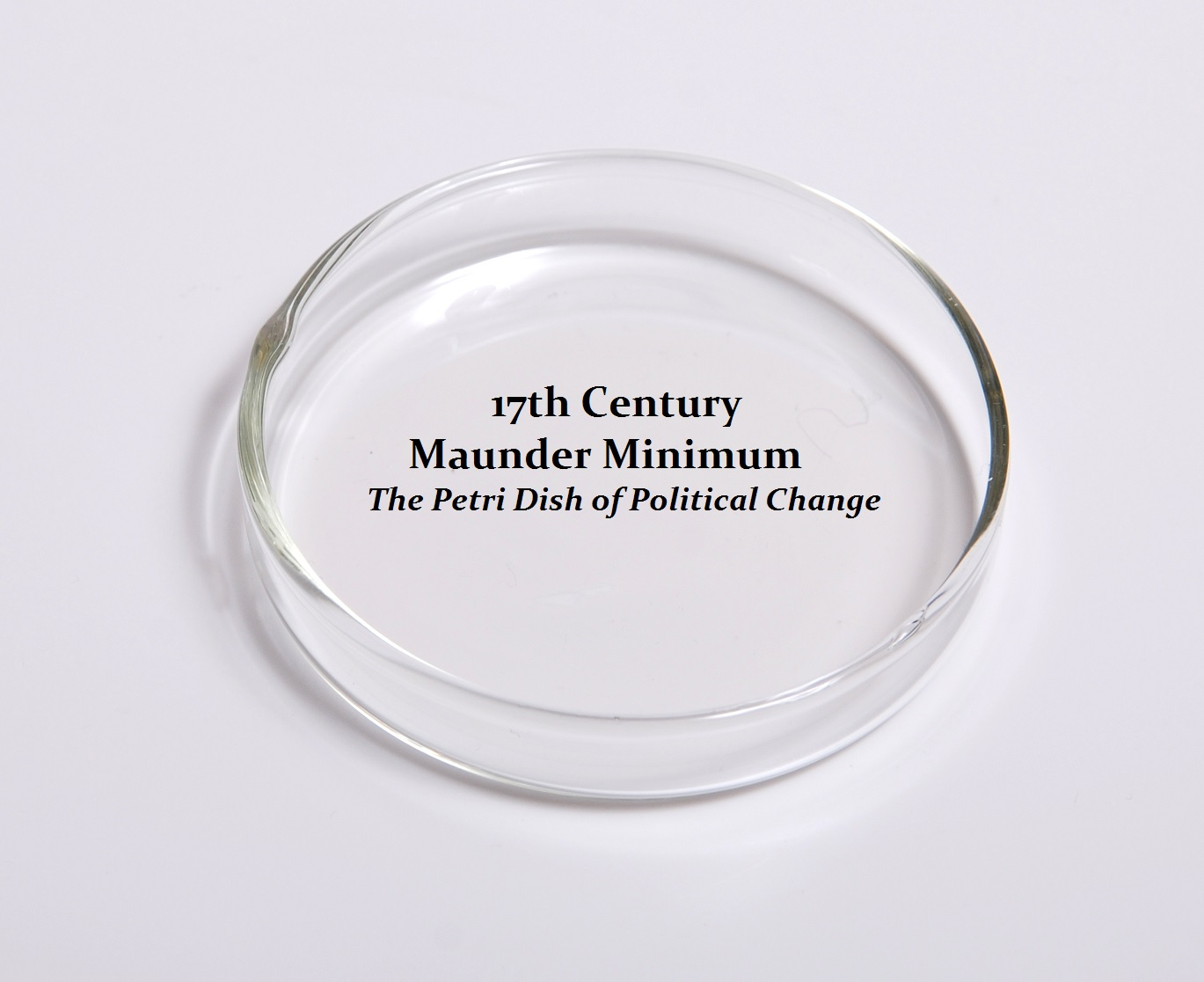 Maunder Minimum Petri Dish