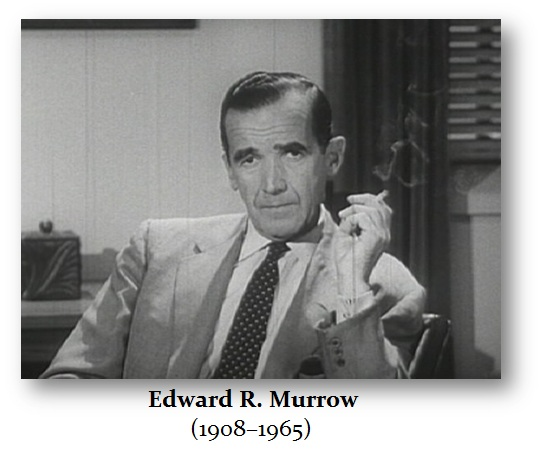 Murrow Edward R (1908-1965)
