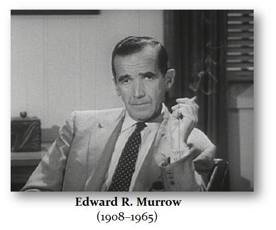 Murrow Edward R (1908-1965)